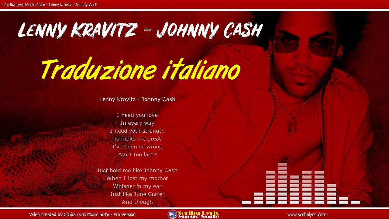 Lenny Kravitz - Jhonny Cash - Lyrics / Video lyric  testo e traduzione in italiano