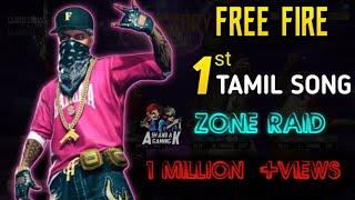 1st TAMIL FREEFIRE SONG  ZONE RAID_ASHWIN_ANISH[ReMiX]_ARUN TAMIL Ash&Ak gaming   ft.vathi raid