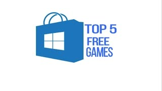 Top 5 free games available in windows store | Part 1(2017).