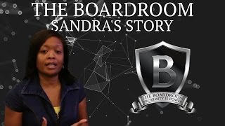 The BoardRoom Masterminds- Sandra's Story