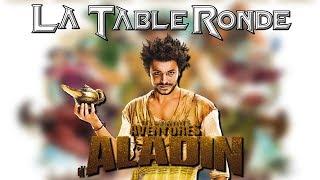Download Video LES NOUVELLES AVENTURES D'ALADIN (SPOILERS) ║ La Table Ronde #42 MP3 3GP MP4