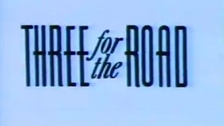 Three For The Road (1987) Trailer 2