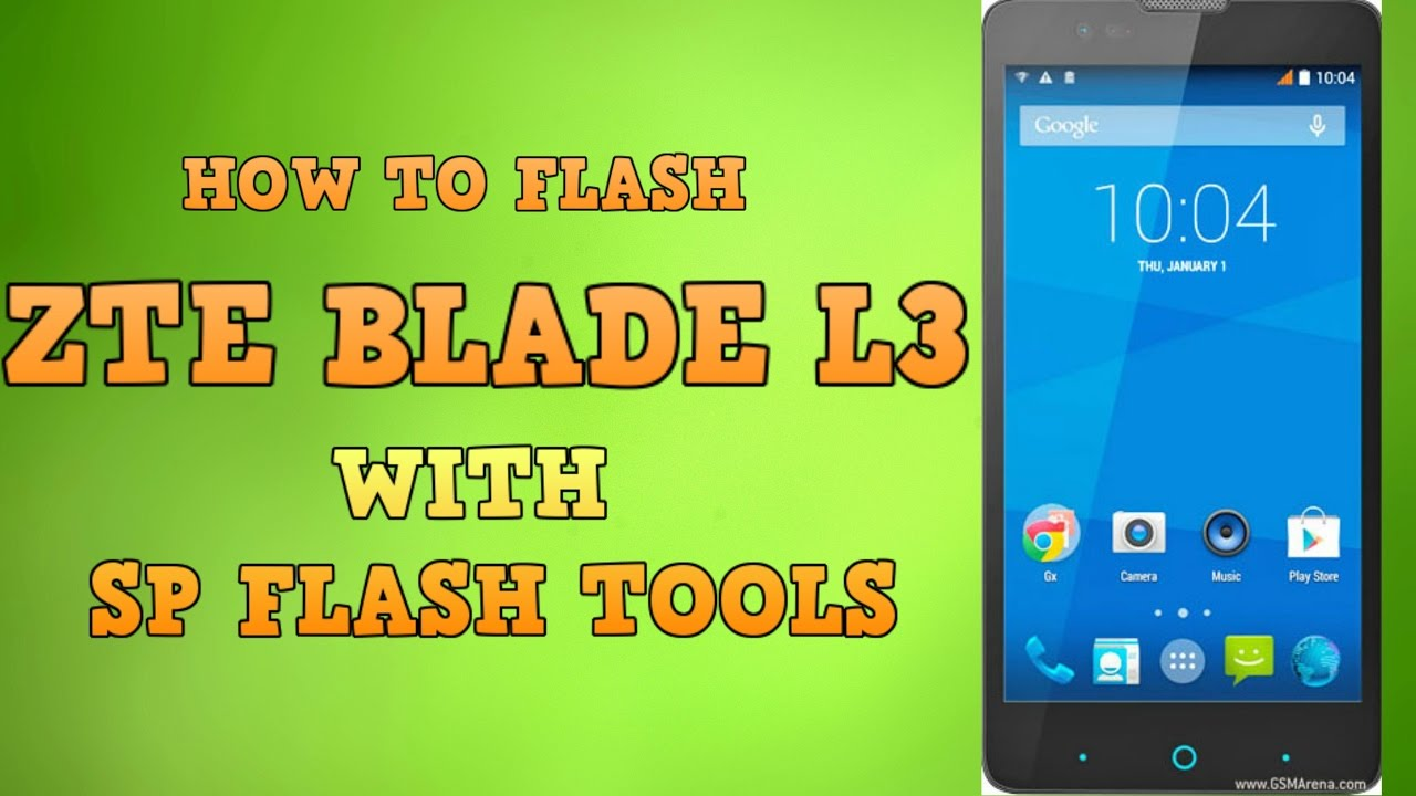 HOW TO FLASH ZTE BLADE L3