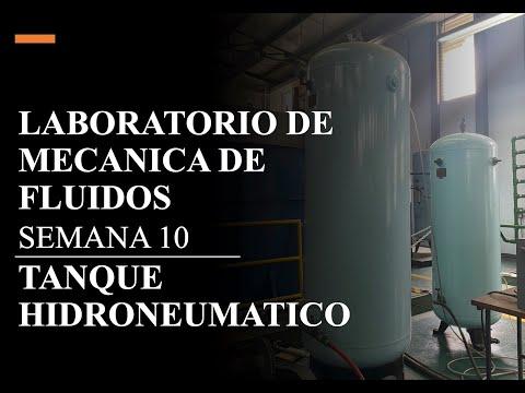 SEMANA 10  LABORATORIO MECANICA DE FLUIDOS TANQUE HIDRONEUMATICO