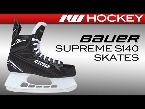 Bauer Supreme S140 Skate Review