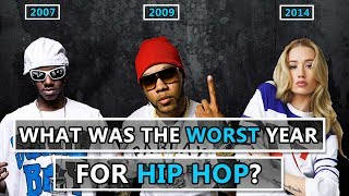 What Was the WORST Year For Hip Hop?