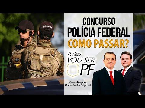Como passar Polícia Federal - Professores Felipe Leal e Marcelo Bórsio