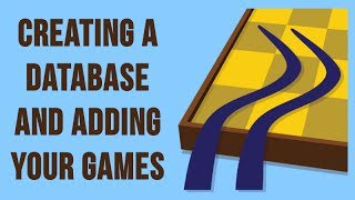 SCID for the Chess Student 1: Creating a Database and Adding Your Games