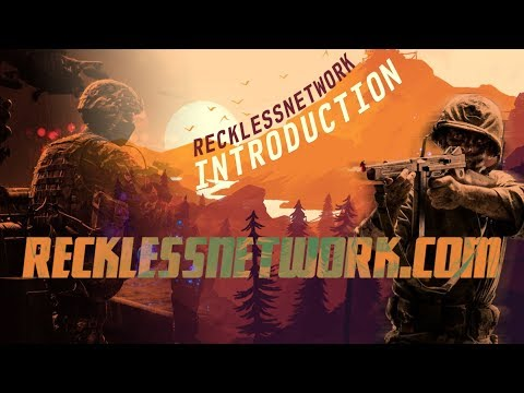 Reckless Gaming Network Intro 2.0