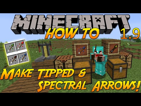 Minecraft 1.9 | How To: Craft Tipped & Spectral Arrows & What They Do!