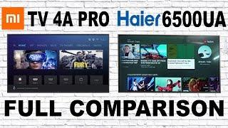 MI TV 4A Pro Vs Haier 6500UA Comparison