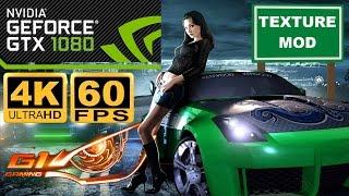 Need for Speed Underground 2 4K 60FPS Texture mod GTX 1080 G1 Gaming