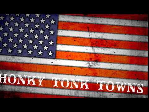 HONKY TONK TOWNS - FULL LENGTH LYRIC VIDEO by David Harbaugh
