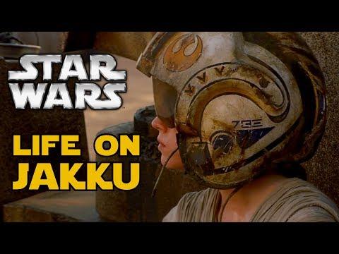 Life on Jakku - 30 Facts From Rey