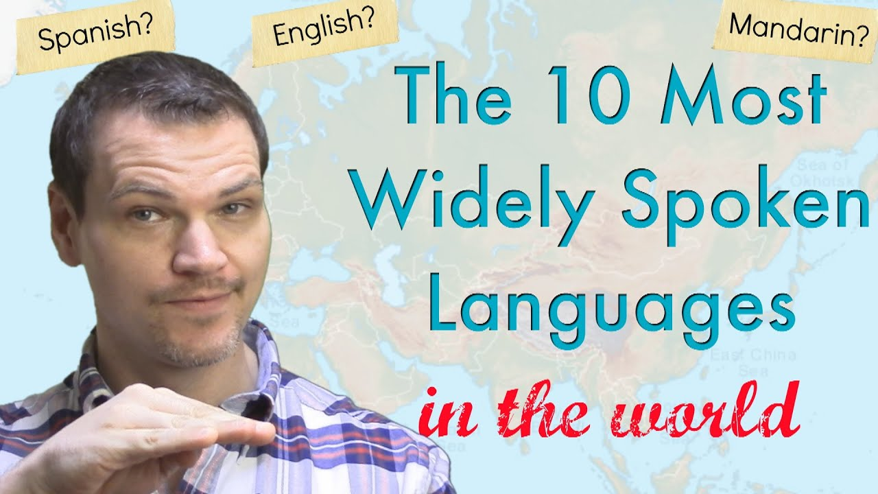 The Most Widely Spoken Languages In The World YouTube - Most popular language in world after english