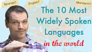 The 10 Most Widely Spoken Languages in the World