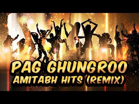 Pag Ghungroo | Ravindra | Hits ( Remix )
