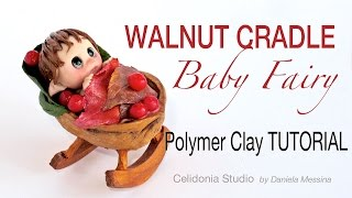 Polymer Clay Tutorial Fairy in a Nutshell Cradle