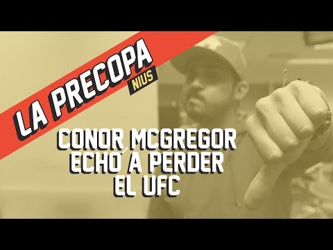 MgGregor vs Khabib, la pelea que acabó con el UFC | La Precopa Nius Ep. 7