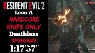 """Resident Evil 2 Remake Leon A Hardcore Knife Only Speedrun 1:17'57"""""""