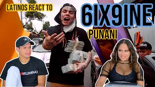 Latinos react to 6IX9INE- PUNANI (Official Music Video) | REACTION