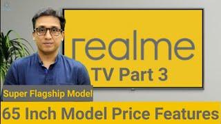 "REALME TV 65"" TV Coming Soon 🇮🇳 PRICE ⚡ FEATURES⚡ TechTalk 54"