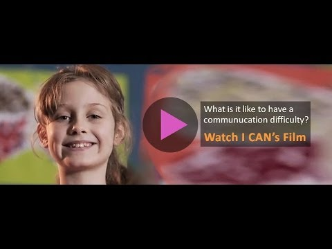 I CAN - helping children develop the speech, language and communication skills