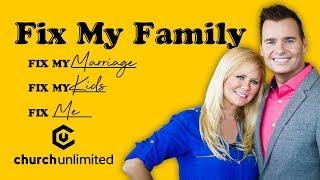 Fix My Family - Week 1