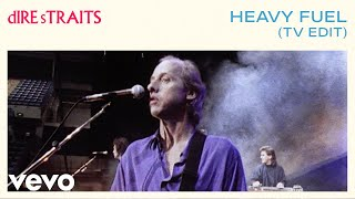 Dire Straits - Heavy Fuel (Short Version)