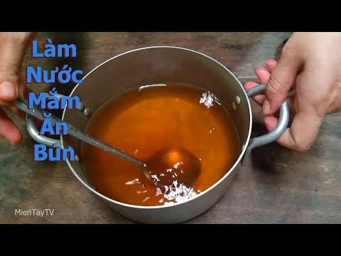 Làm nước mắm ăn bún, theo công thức của dì Hai [Miền Tây TV]