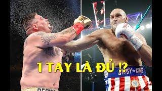 Tyson Fury NGÔNG CUỒNG Tuyên Bố Chỉ Cần 1 Tay Để Hạ Andy Ruiz Để Giành Đai Quyền Anh Hạng Nặng