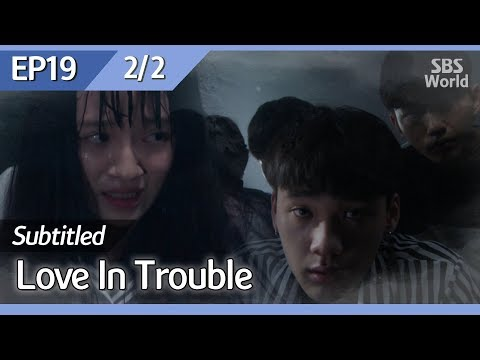 [CC/FULL] Love In Trouble EP19 (2/2) | 수상한파트너