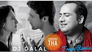 Zaroori Tha remix - Rahat Fateh Ali Khan - Trap Mix - Dj Dalal - #SaHu