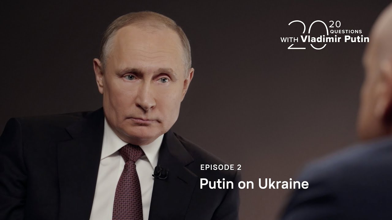 20 Questions With Vladimir Putin Putin On Ukraine Youtube