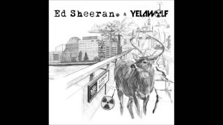 ED Sheeran Yelawolf   London Bridge Mp3