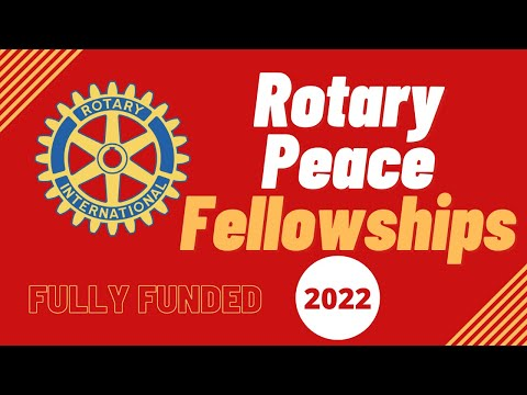 Rotary Peace Fellowship 2022-2023 | Fully Funded | Step by Step Application Process