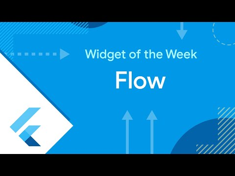 Flow (Flutter Widget of the Week)