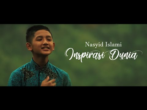 Nasyid Gontor   INSPIRASI DUNIA (Inspiring Generation)