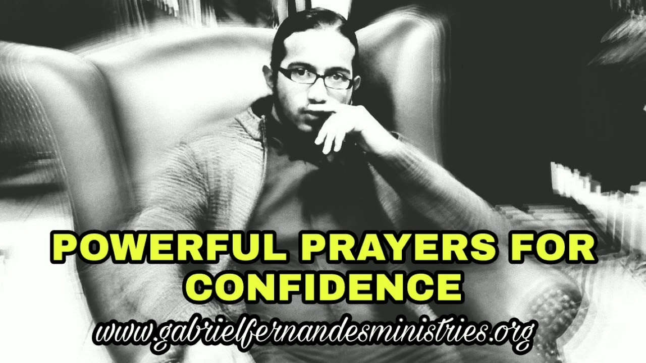 Powerful Prayers for Confidence, Inner healing and Wholeness