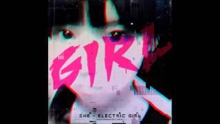 she - Electric Girl [HQ]