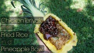 Chicken Teriyaki w Fried Rice in a Pineapple Bowl