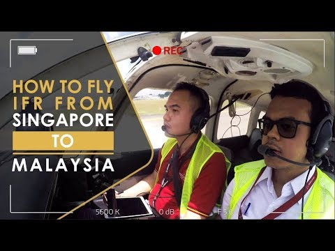 HOW TO FLY IFR FROM SINGAPORE TO MALAYSIA