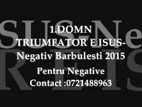 DOMN TRIUMFATOR E ISUS-Negativ Barbulesti 2015