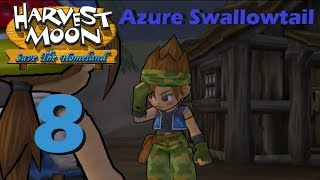 Harvest Moon: Save the Homeland - Episode 8: Azure Swallowtail