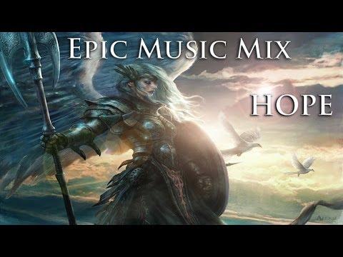 Epic Music Mix   Vol. 1   (Hope)