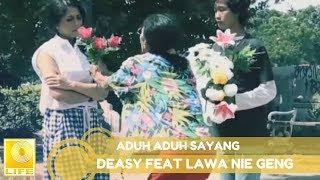 Deasy Natalina feat. Lawa Nie Geng - Aduh Aduh Sayang (Official Lyric Video)