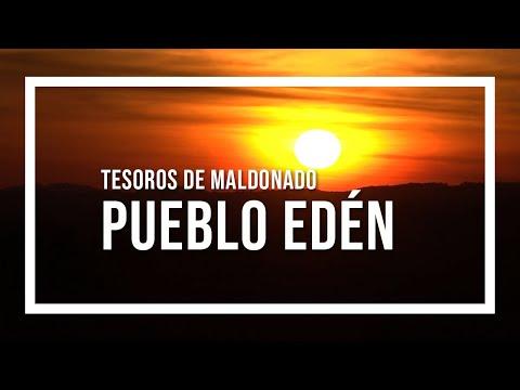 Tesoros de Maldonado Pueblo Edén