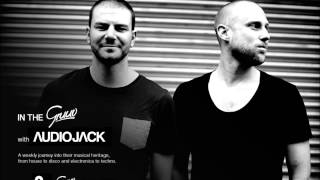 Audiojack: In the Gruuv [004]