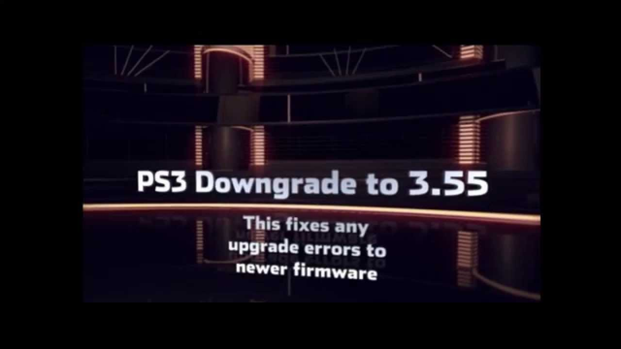 ps3 firmware downgrade 4.65 to 3.55
