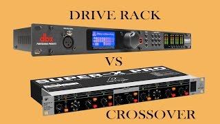 ¿que comprar crossover o drive rack ?